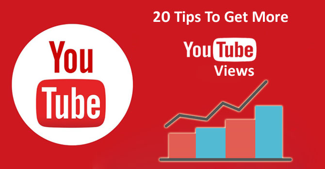 20 Tips To Get More Youtube Views