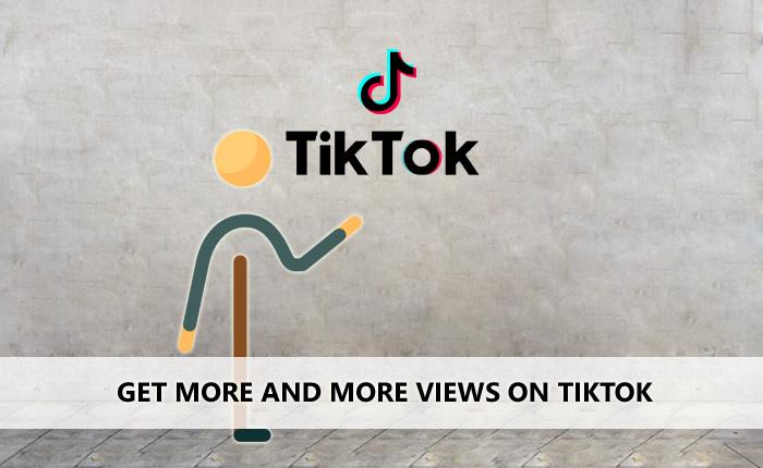 Get More Views On TIkTok